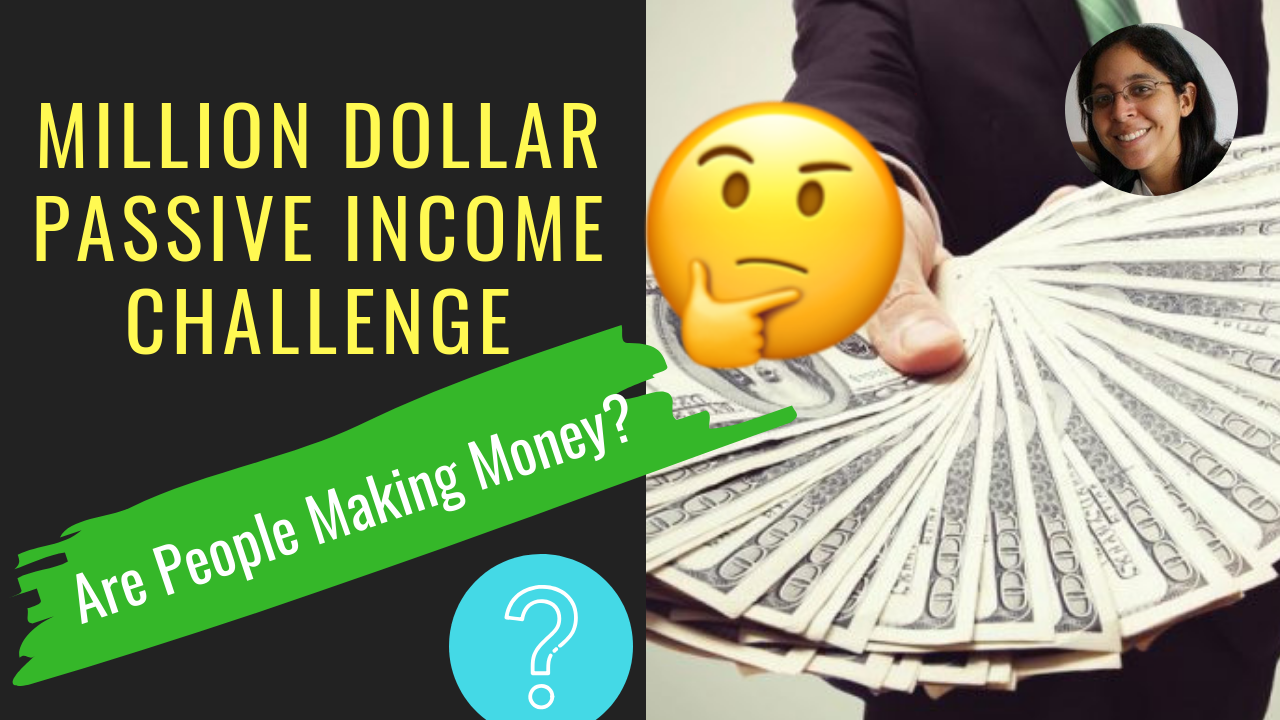Are People Really Making Money with the Million Dollar Passive Income Challenge?