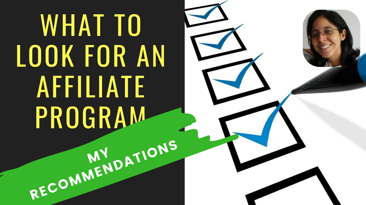What To Look For an Affiliate Program and My Recommended Affiliate Programs