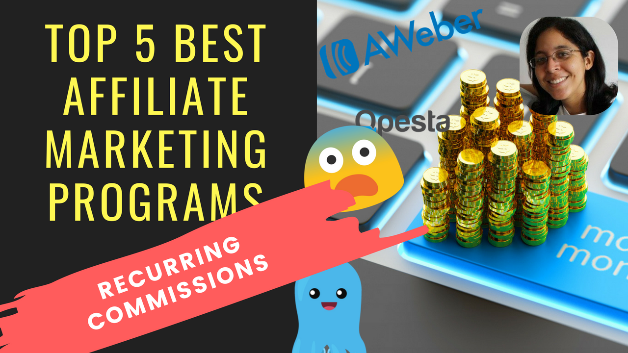 Top 5 Best Affiliate Marketing Programs With Recurring Commissions