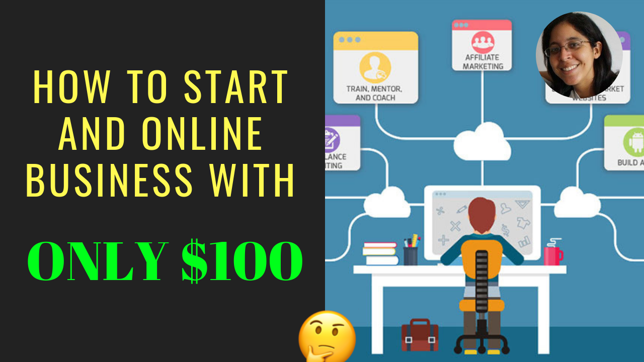 How to Start An Online Business with Only $100